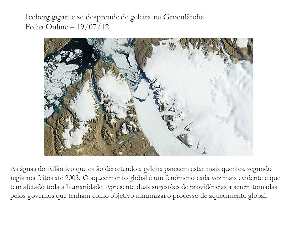 Iceberg gigante se desprende de geleira na Groenlândia