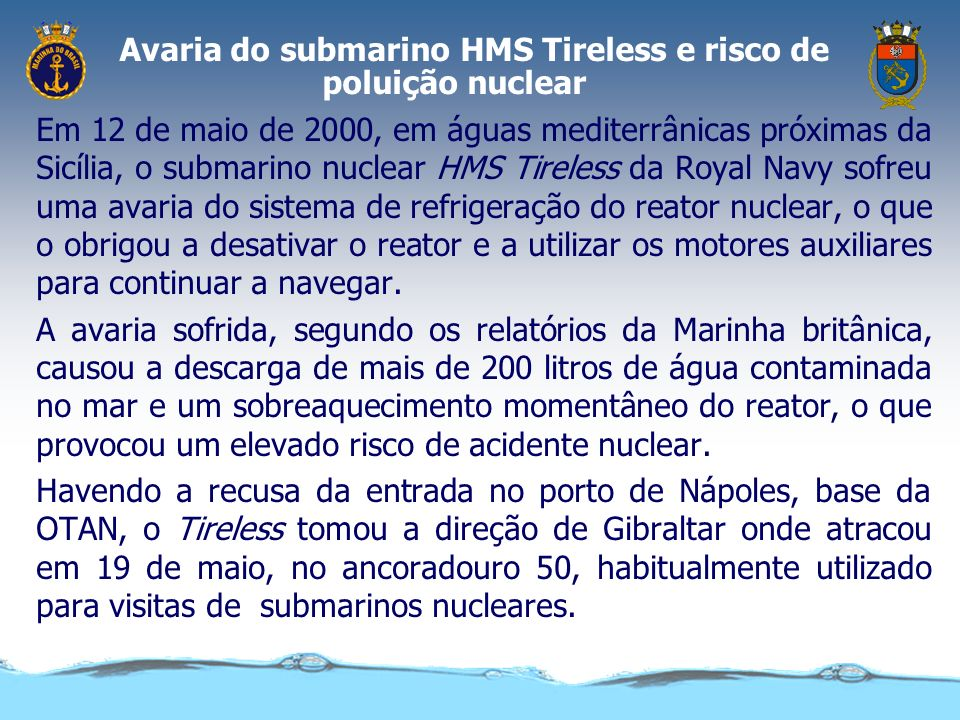Avaria do submarino HMS Tireless e risco de poluição nuclear