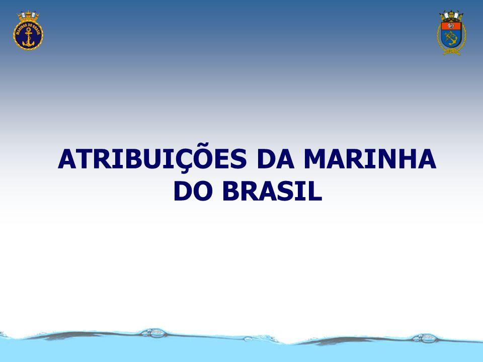 ATRIBUIÇÕES DA MARINHA DO BRASIL
