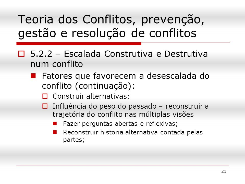 Teoria dos Conflitos, prevenção, gestão e resolução de conflitos