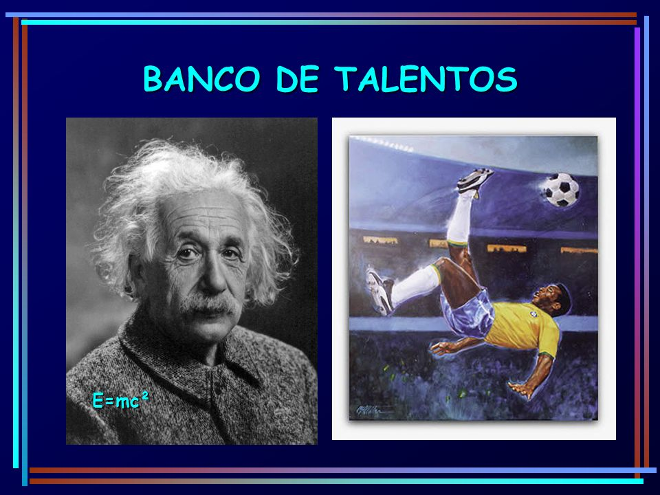 BANCO DE TALENTOS E=mc²