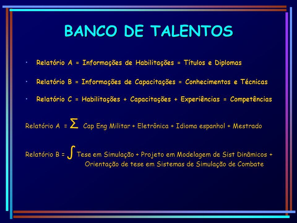 BANCO DE TALENTOS Relatório A = Informações de Habilitações = Títulos e Diplomas.