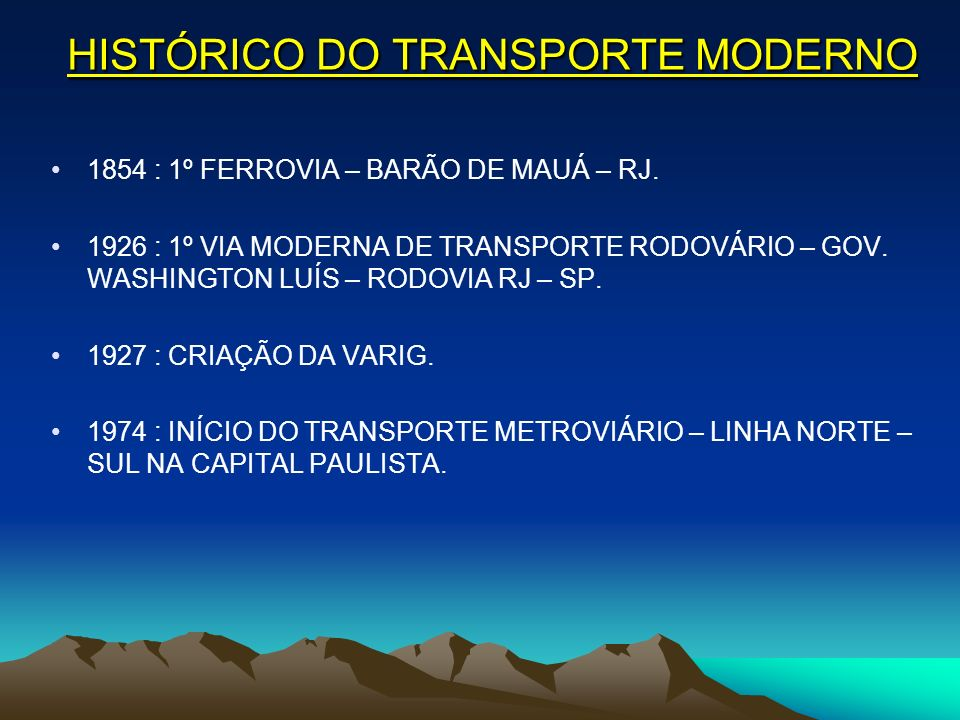 HISTÓRICO DO TRANSPORTE MODERNO