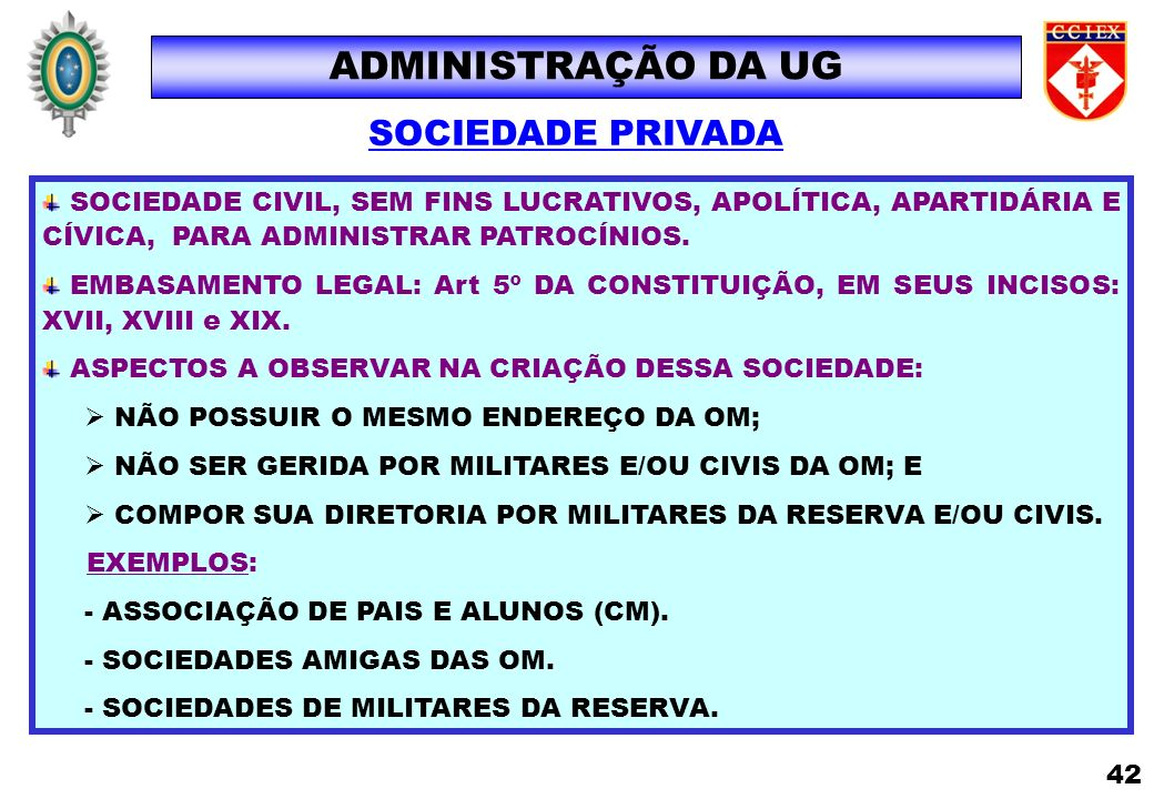 ADMINISTRAÇÃO DA UG SOCIEDADE PRIVADA