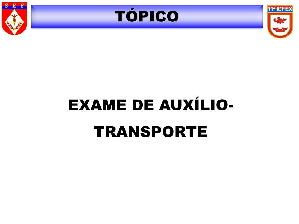 EXAME DE AUXÍLIO-TRANSPORTE