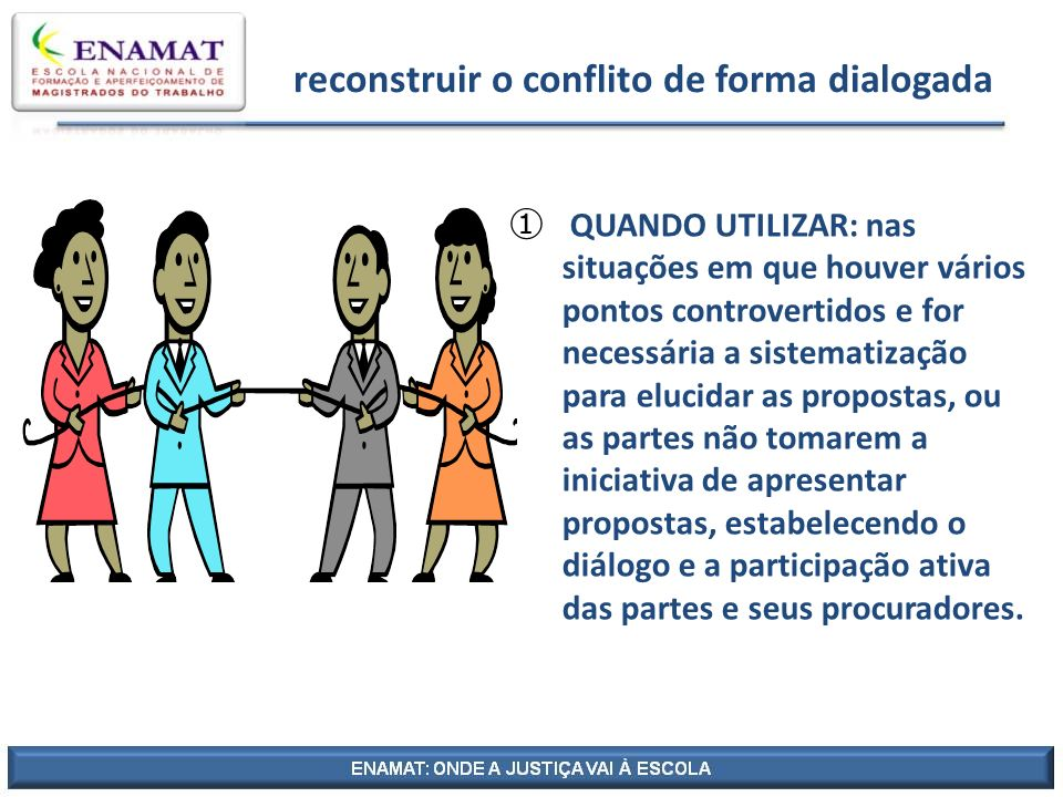 reconstruir o conflito de forma dialogada