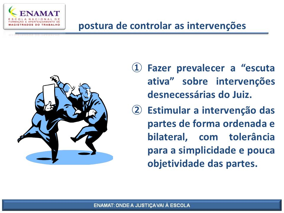 postura de controlar as intervenções