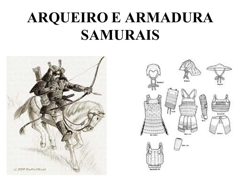 ARQUEIRO E ARMADURA SAMURAIS