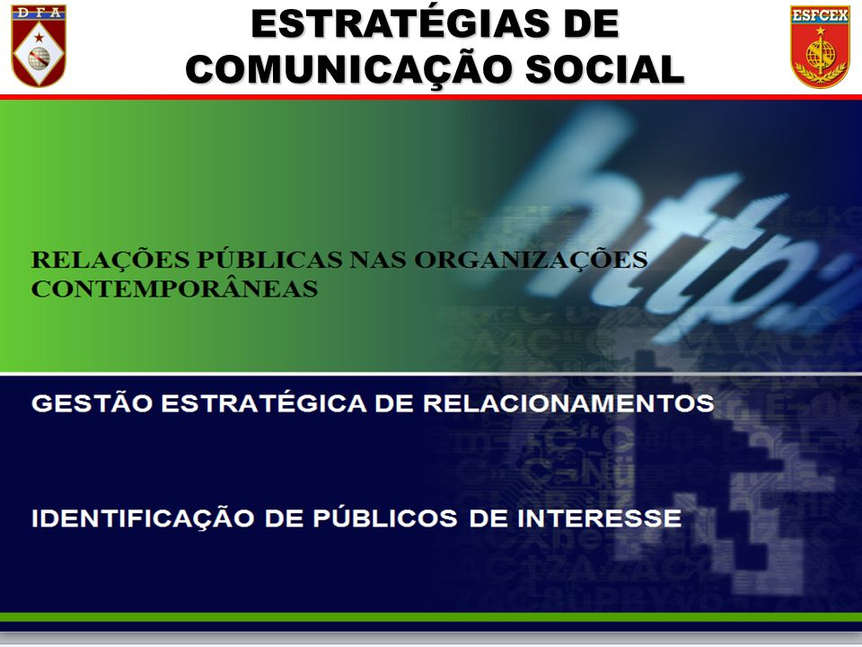 ESTRATÉGIAS DE COMUNICAÇÃO SOCIAL
