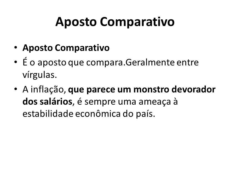 Aposto Comparativo Aposto Comparativo