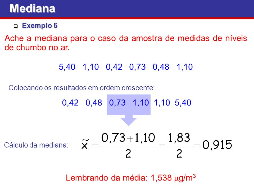 Lembrando da média: 1,538 mg/m3
