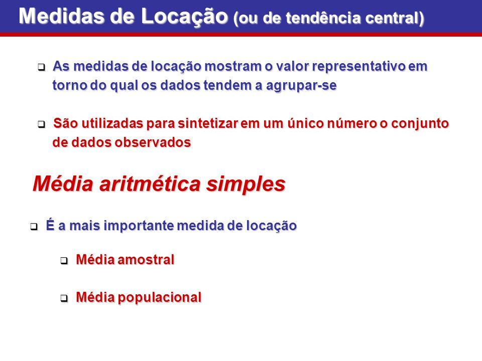 Medidas de Locação (ou de tendência central)