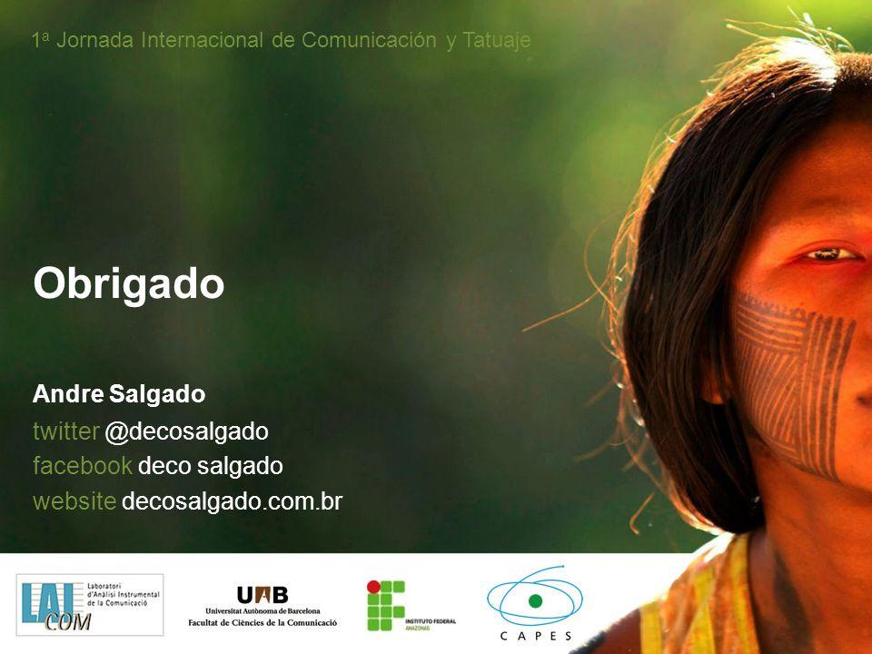 Obrigado Andre Salgado twitter @decosalgado facebook deco salgado