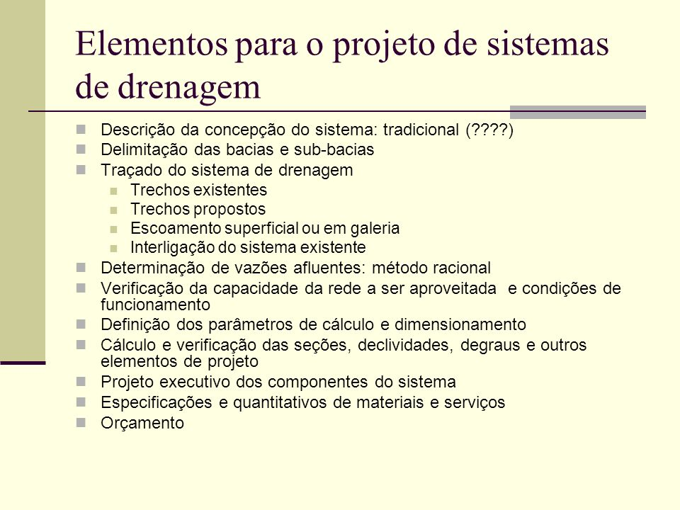 Elementos para o projeto de sistemas de drenagem