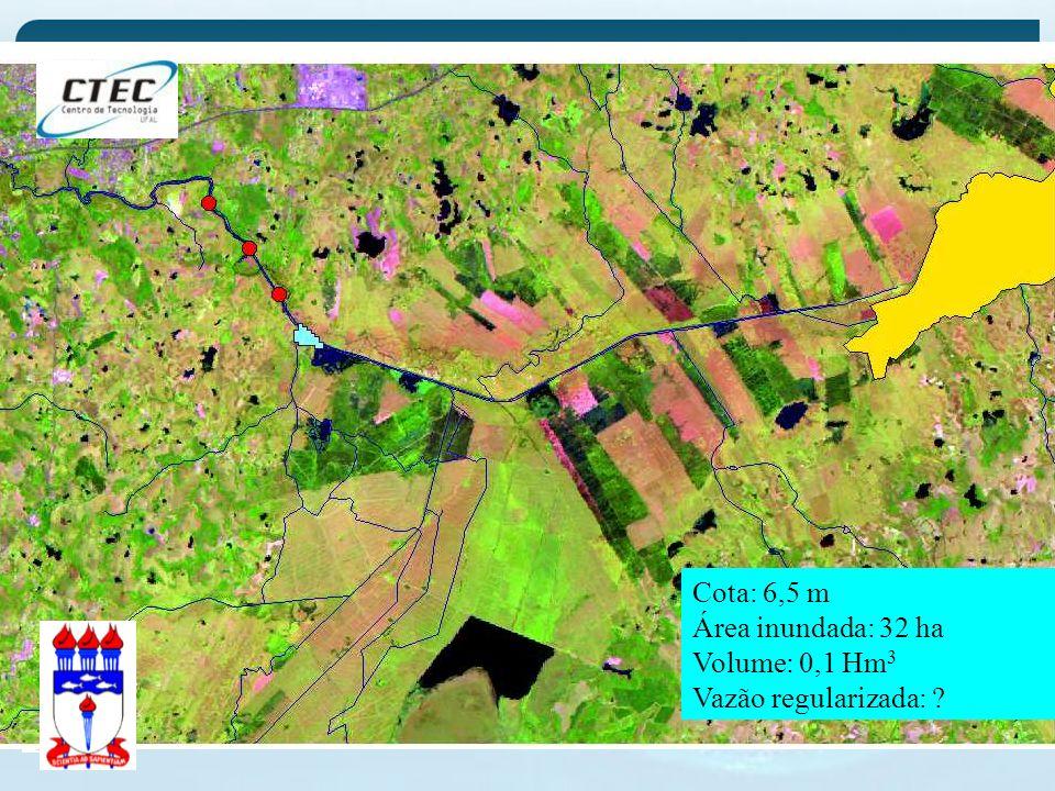 Cota: 6,5 m Área inundada: 32 ha Volume: 0,1 Hm3 Vazão regularizada: