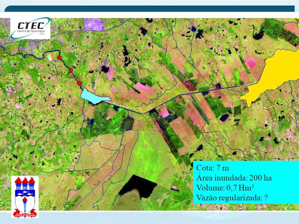 Cota: 7 m Área inundada: 200 ha Volume: 0,7 Hm3 Vazão regularizada: