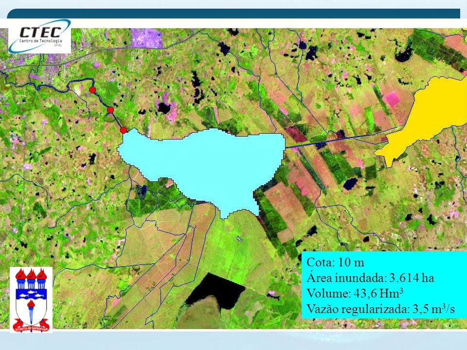 Cota: 10 m Área inundada: 3.614 ha Volume: 43,6 Hm3 Vazão regularizada: 3,5 m3/s