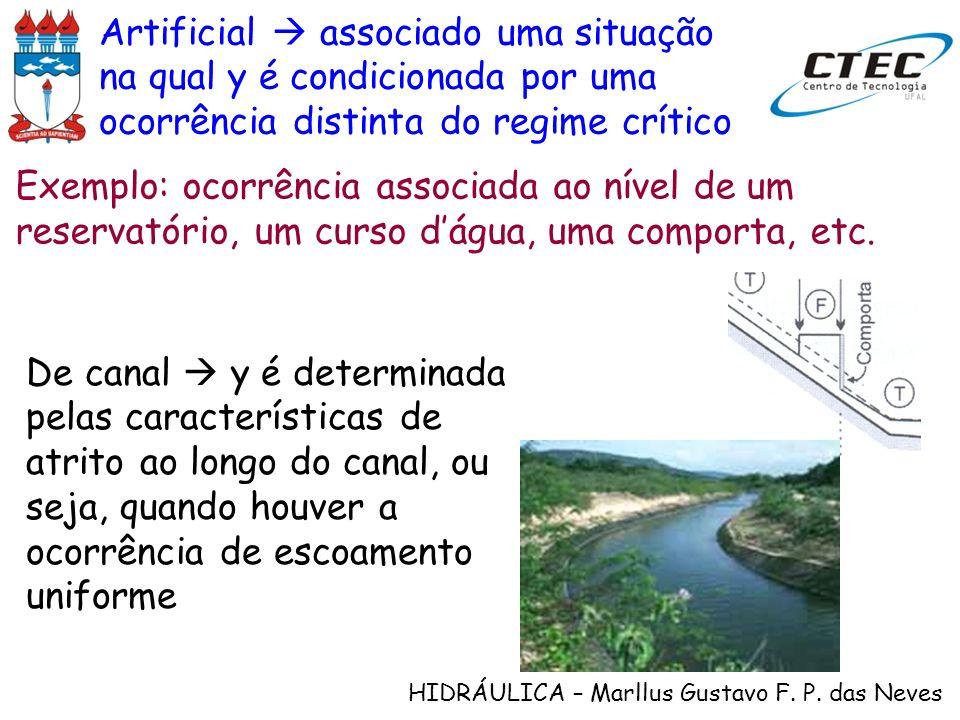 Artificial  associado uma situação na qual y é condicionada por uma ocorrência distinta do regime crítico