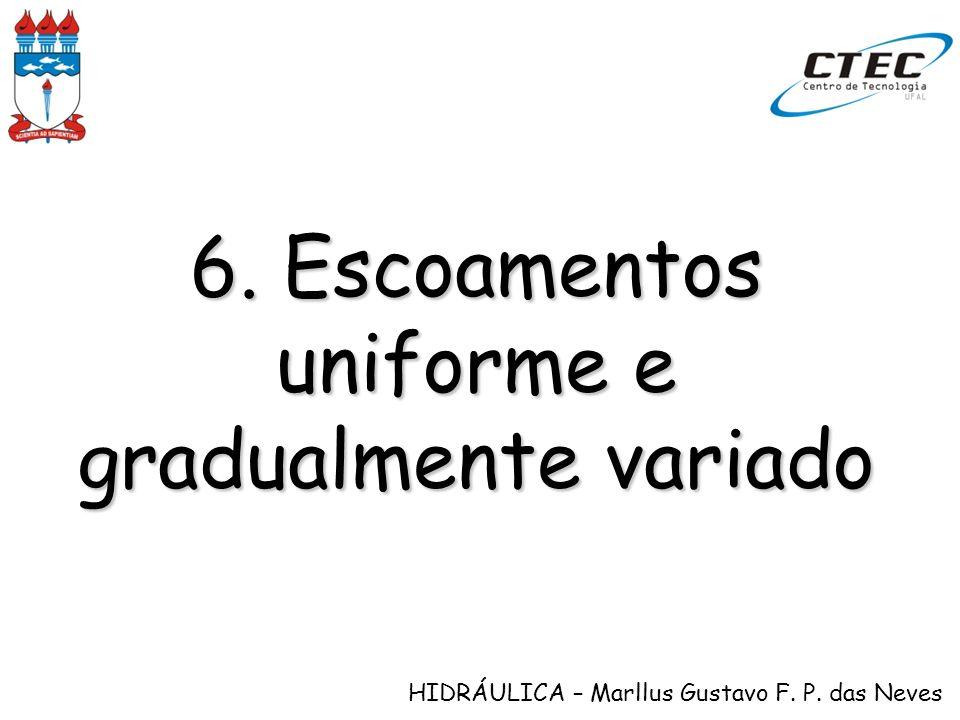 6. Escoamentos uniforme e gradualmente variado