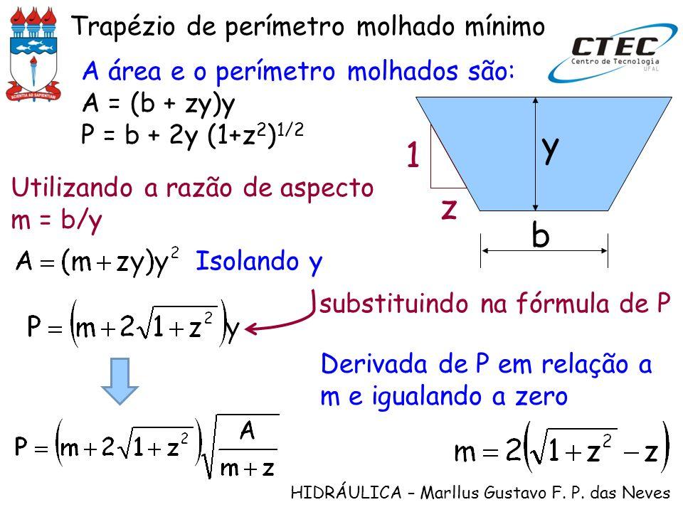 y 1 z b Trapézio de perímetro molhado mínimo