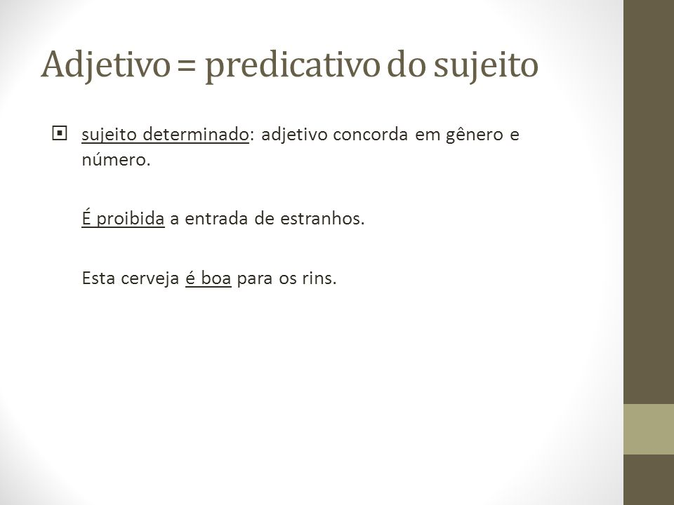 Adjetivo = predicativo do sujeito