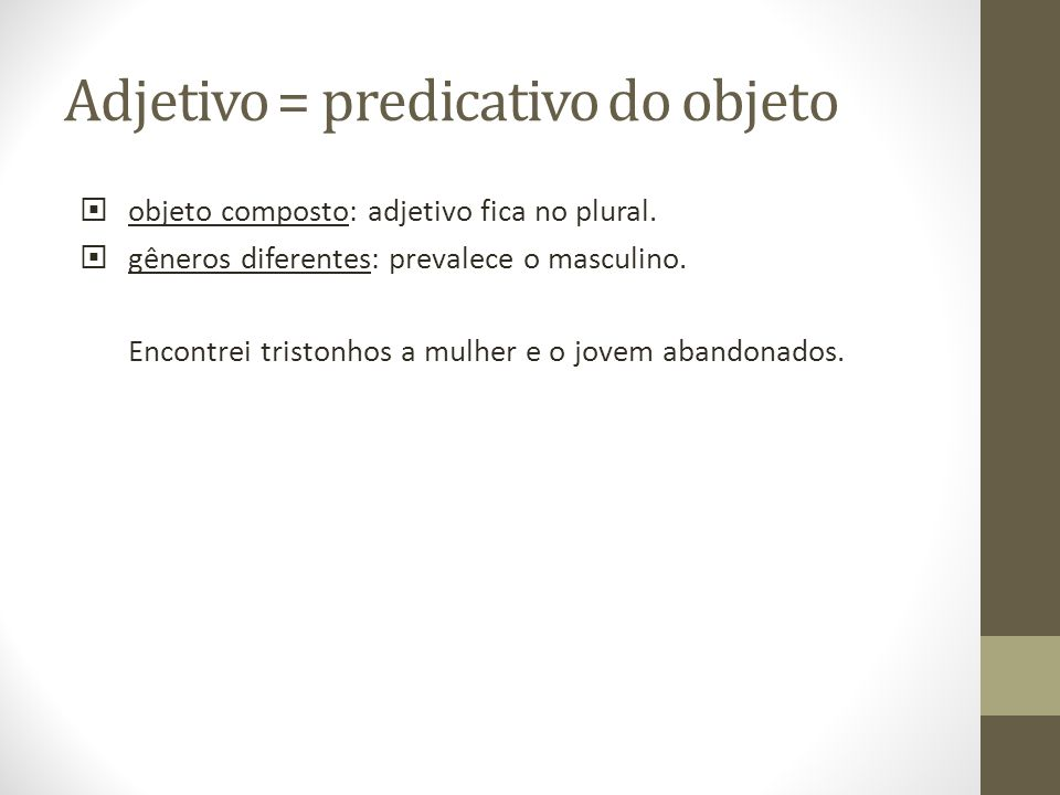 Adjetivo = predicativo do objeto