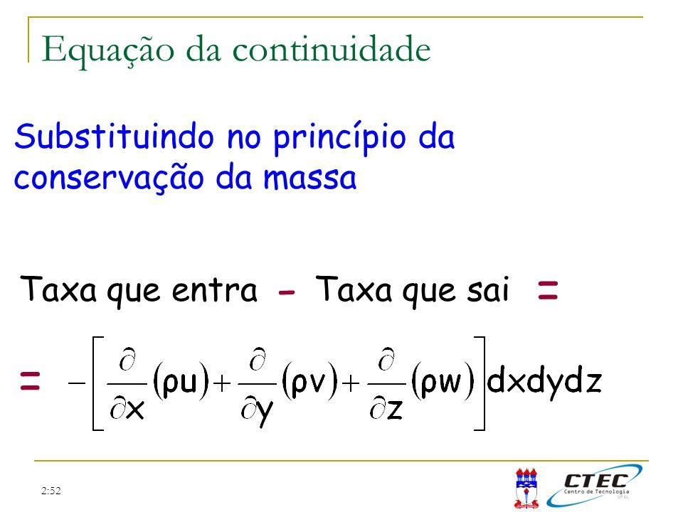 - = = Equação da continuidade