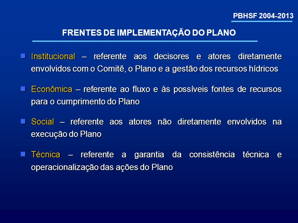 FRENTES DE IMPLEMENTAÇÃO DO PLANO