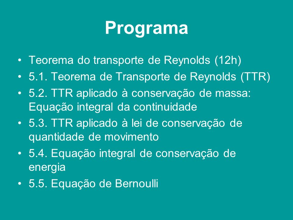 Programa Teorema do transporte de Reynolds (12h)