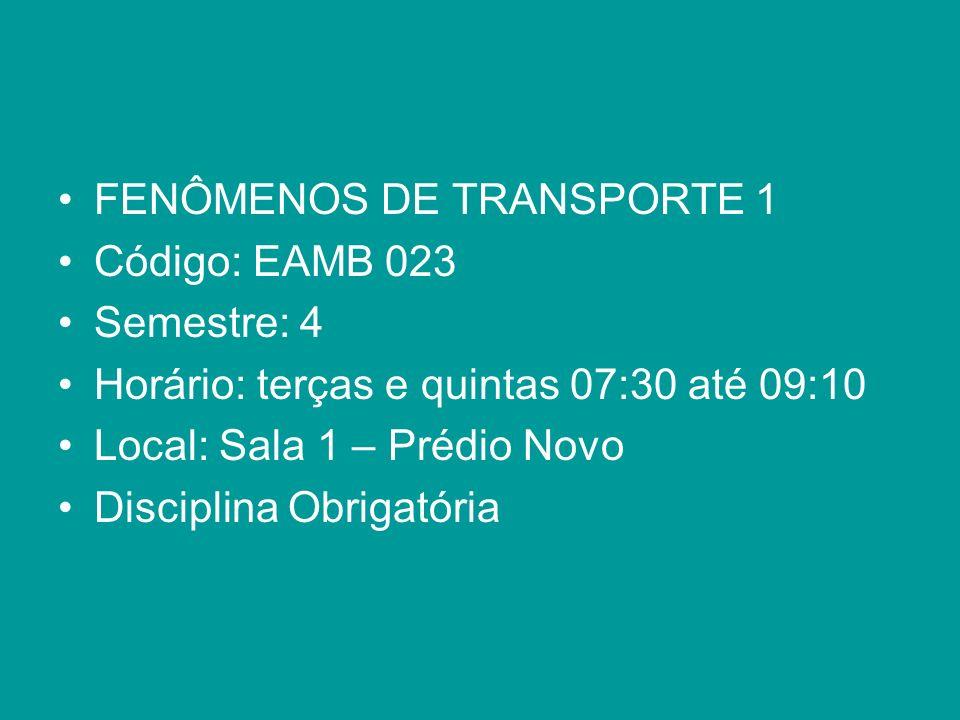 FENÔMENOS DE TRANSPORTE 1