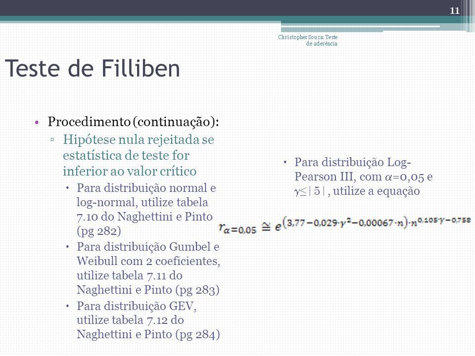 Teste de Filliben Procedimento (continuação):