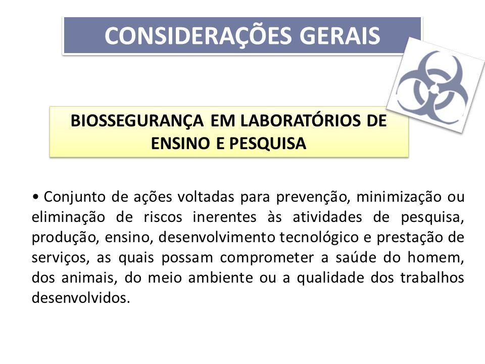 BIOSSEGURANÇA EM LABORATÓRIOS DE ENSINO E PESQUISA