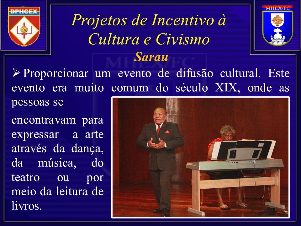 Projetos de Incentivo à Cultura e Civismo