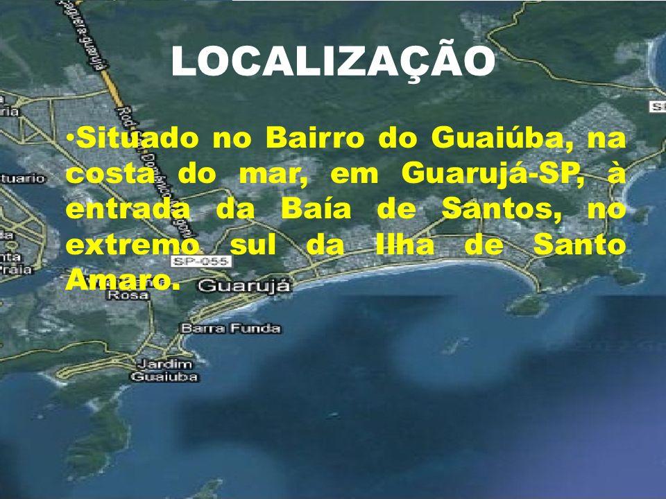 LOCALIZAÇÃO Situado no Bairro do Guaiúba, na costa do mar, em Guarujá-SP, à entrada da Baía de Santos, no extremo sul da Ilha de Santo Amaro.