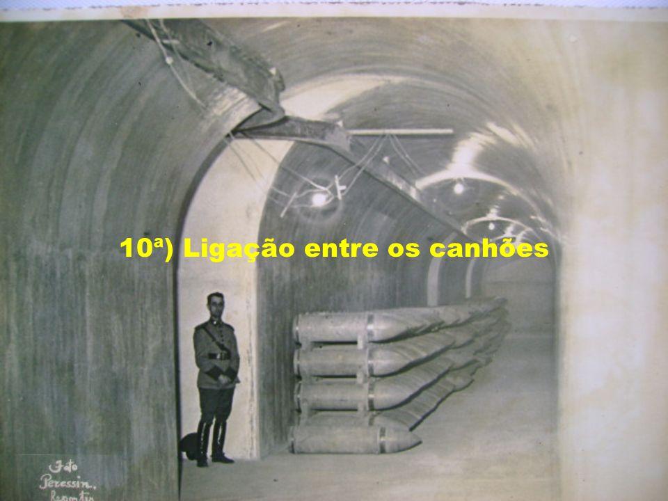 10ª) Ligação entre os canhões