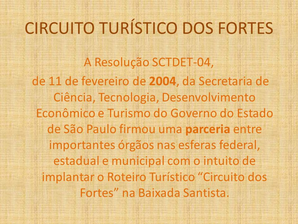 CIRCUITO TURÍSTICO DOS FORTES