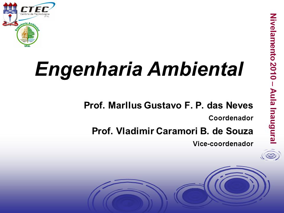 Engenharia Ambiental Prof. Vladimir Caramori B. de Souza