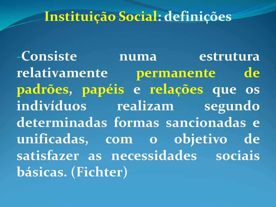 Instituição Social: definições