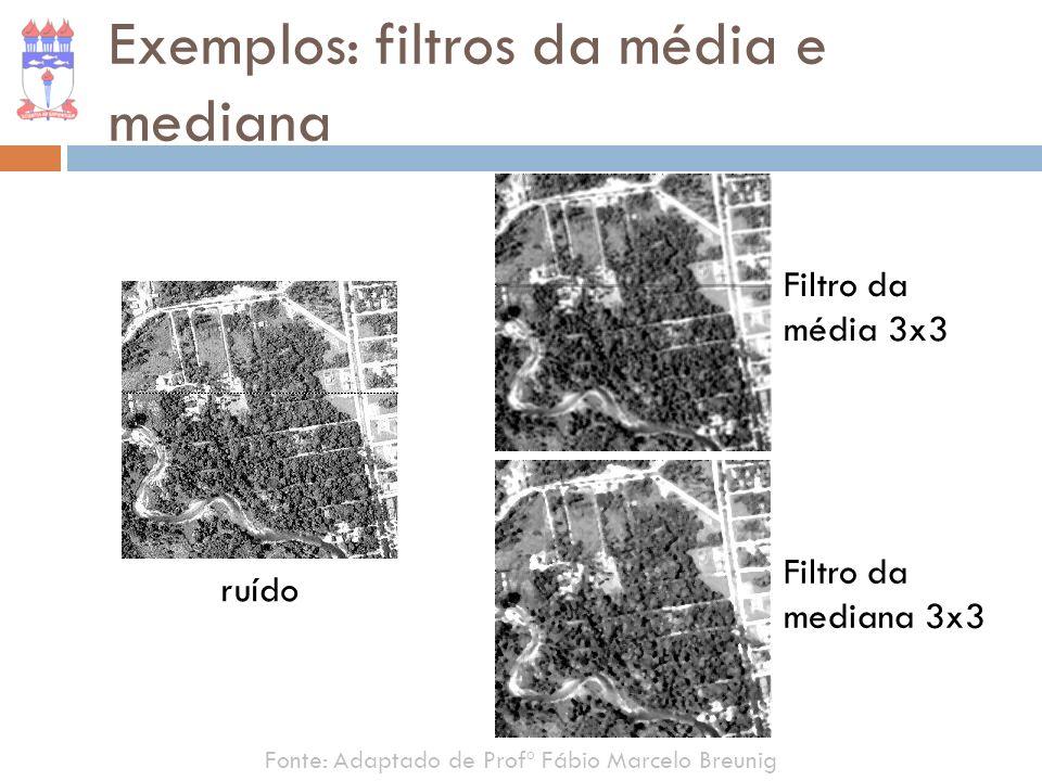 Exemplos: filtros da média e mediana