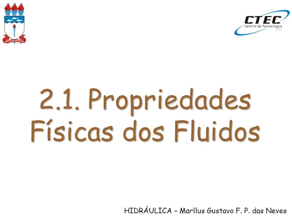 2.1. Propriedades Físicas dos Fluidos