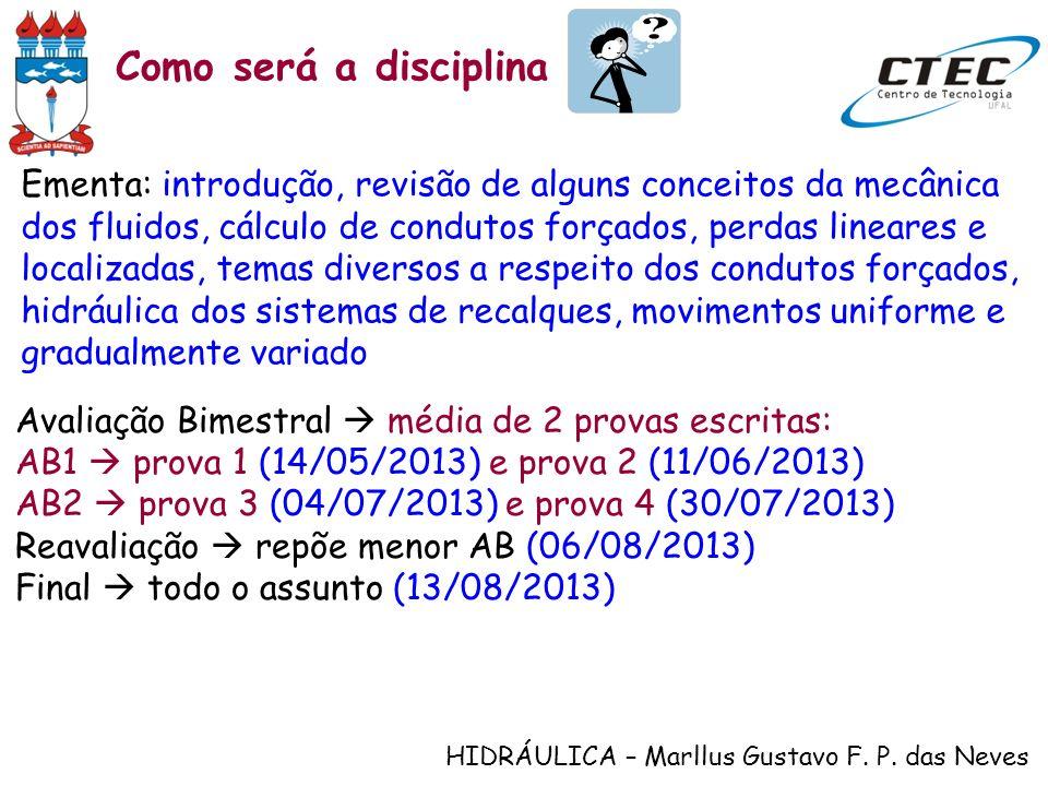 Como será a disciplina