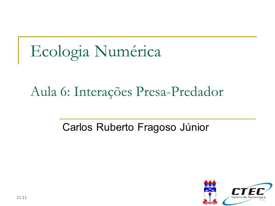 Ecologia Numérica Aula 6: Interações Presa-Predador