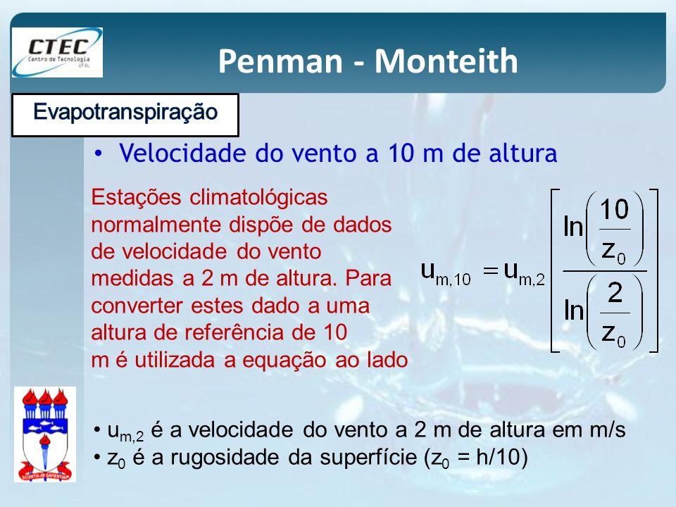 Penman - Monteith Velocidade do vento a 10 m de altura