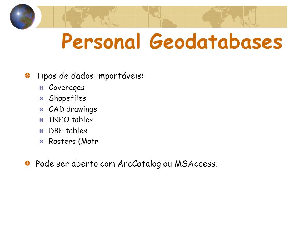 Personal Geodatabases