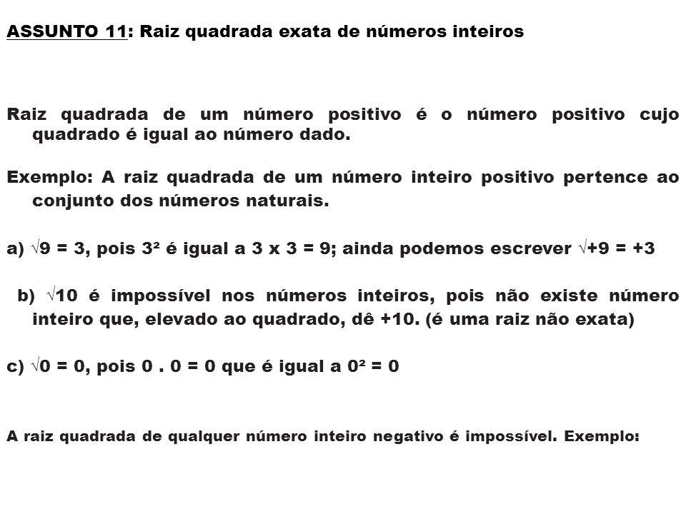 ASSUNTO 11: Raiz quadrada exata de números inteiros