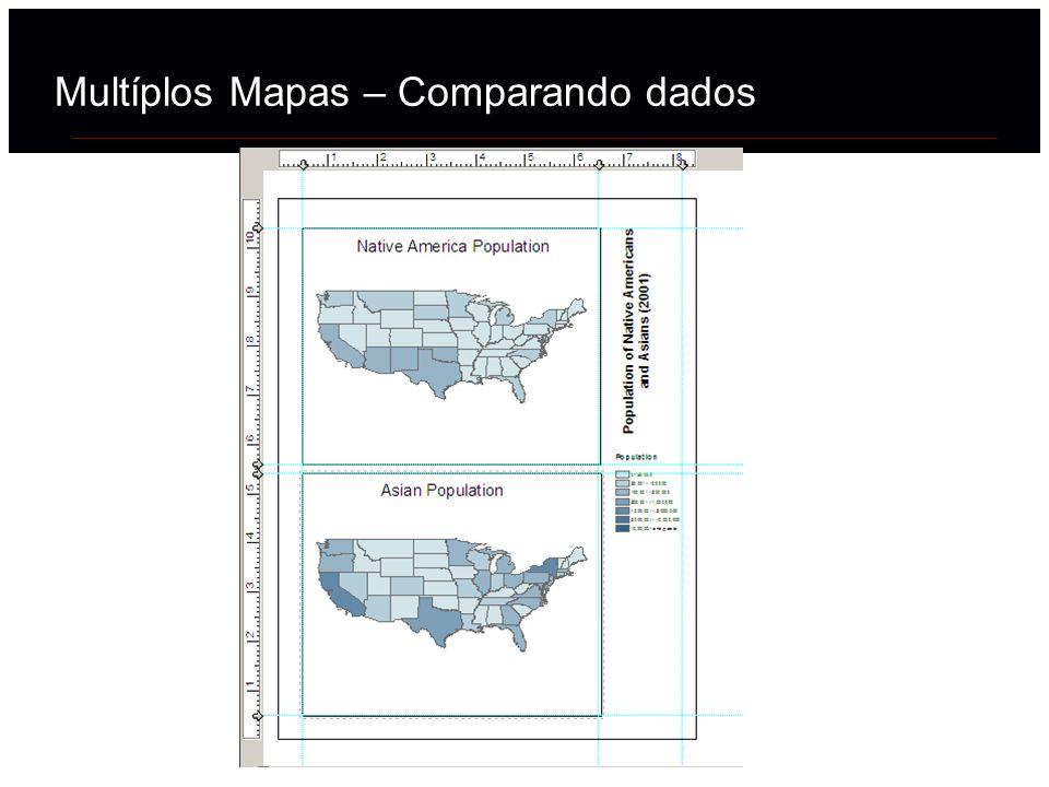 Multíplos Mapas – Comparando dados