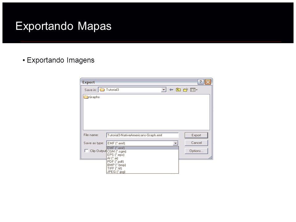 Exportando Mapas Exportando Imagens 39