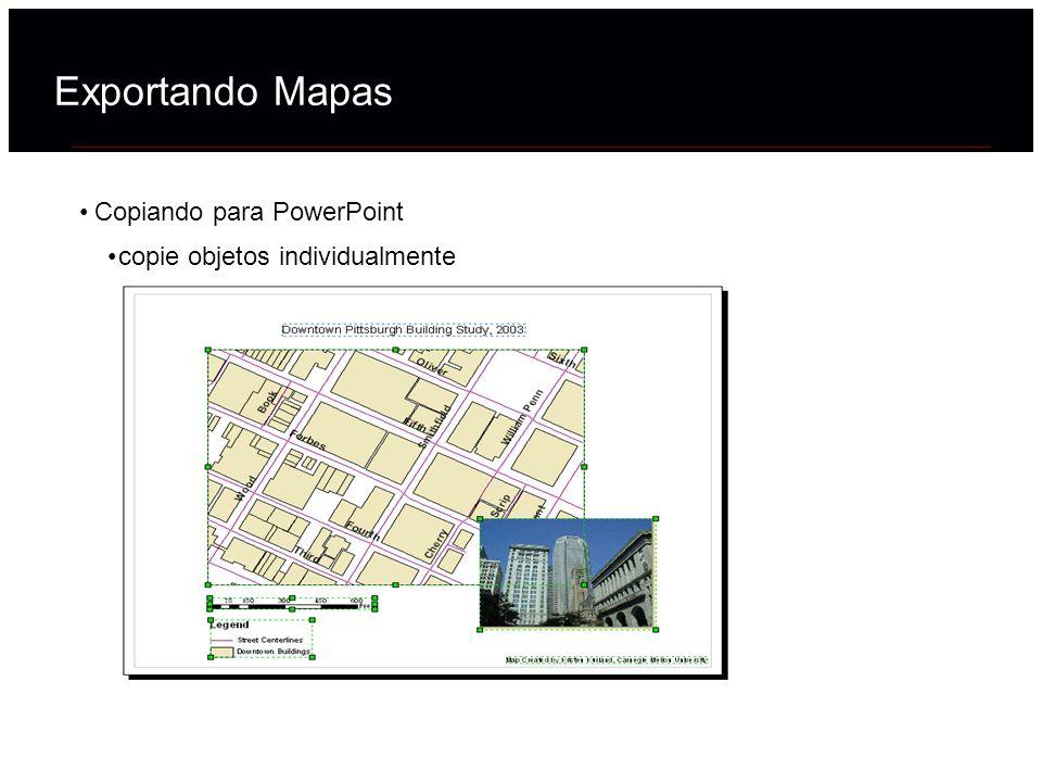Exportando Mapas Copiando para PowerPoint
