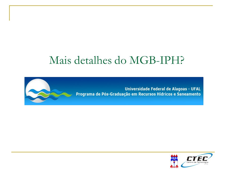 Mais detalhes do MGB-IPH