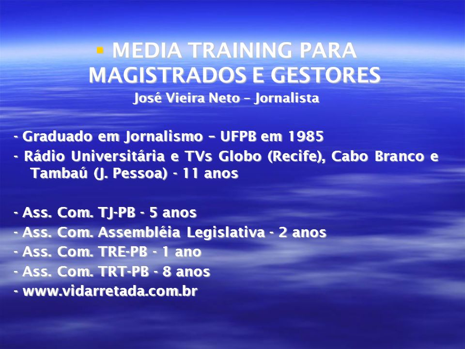 MEDIA TRAINING PARA MAGISTRADOS E GESTORES